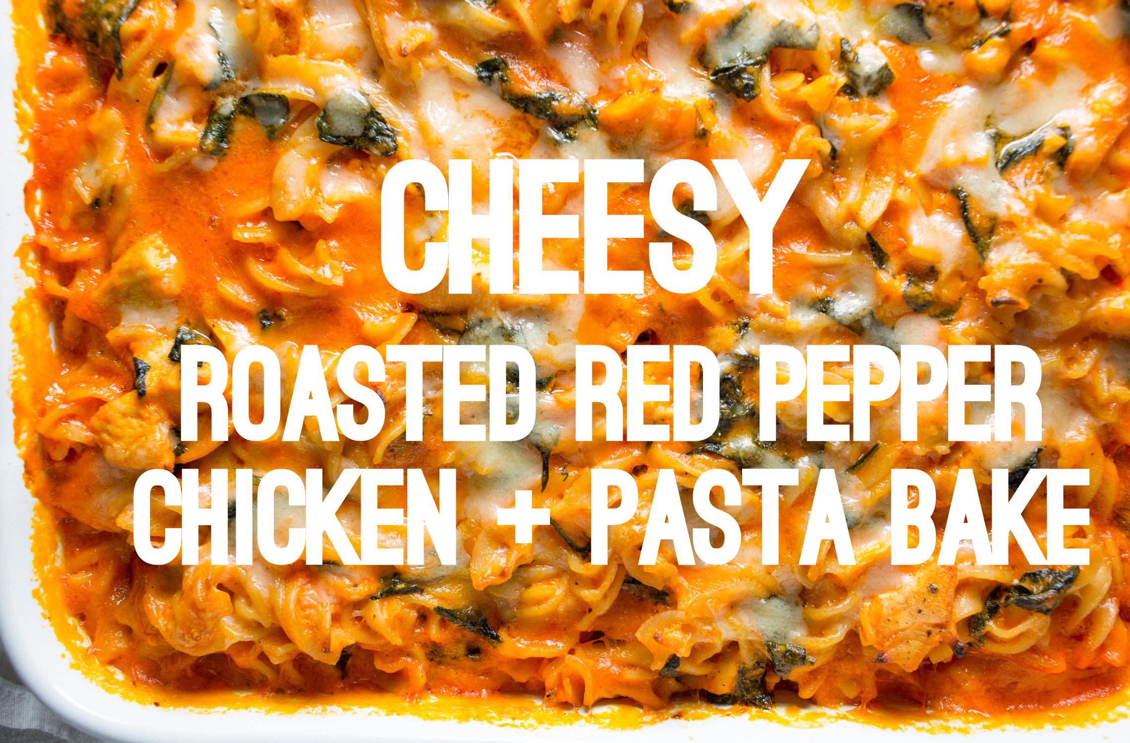 Cheesy roasted red pepper chicken pasta bake punctuated with food cheesy roasted red pepper chicken pasta bake punctuated with food ccuart Gallery